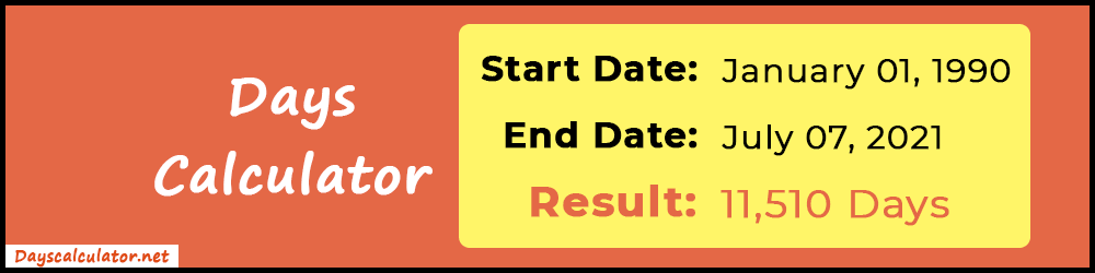 Days Calculator or Counter   Days Between two Dates
